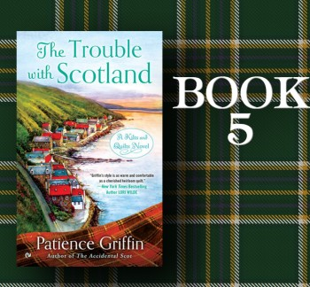 Image for BOOK 5: THE TROUBLE WITH SCOTLAND--SPECIAL QUILT SHOP OFFER