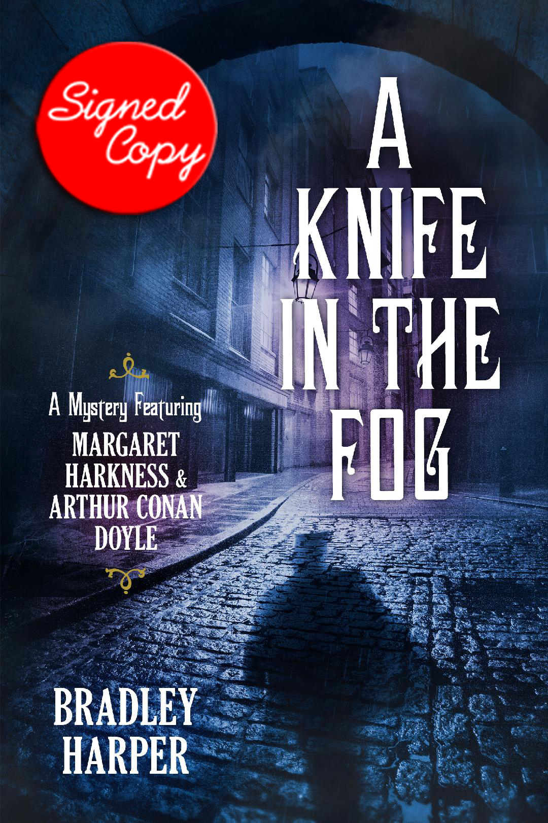 Image for A Knife in the Fog: A Mystery Featuring Margaret Harkness and Arthur Conan Doyle - PREORDER and SIGNED TO YOU
