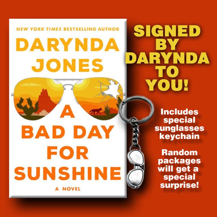 Image for A Bad Day for Sunshine: AUTOGRAPHED TO YOU by Darynda Jones  PREORDER FOR APRIL 2020