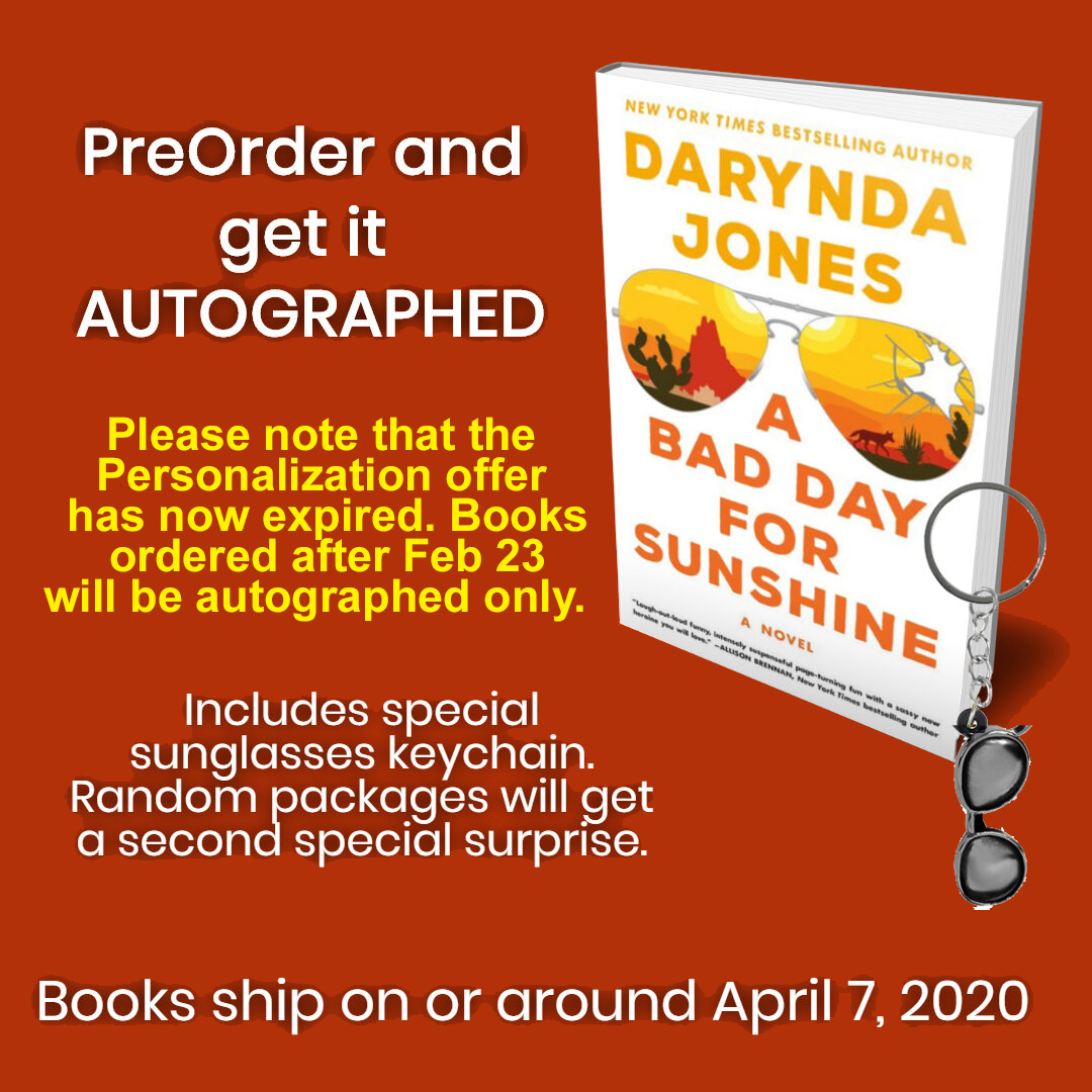 Image for A Bad Day for Sunshine: AUTOGRAPHED by Darynda Jones  PREORDER FOR APRIL 2020