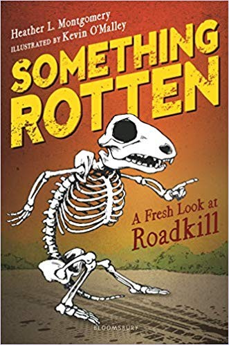 Image for Something Rotten: A Fresh Look at Roadkill