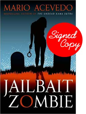 Image for Jailbait Zombie (Felix Gomez, Book 4)