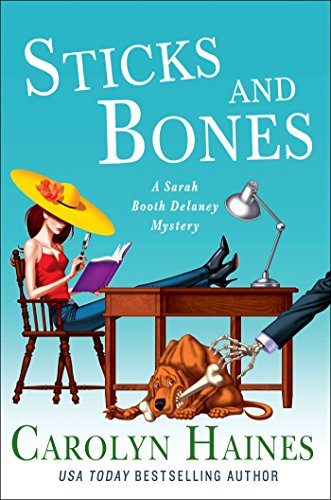 Image for Sticks and Bones (A Sarah Booth Delaney Mystery)